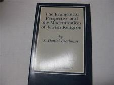 Ecumenical Perspective and the Modernization of Jewish Religion BY BRESLAUER