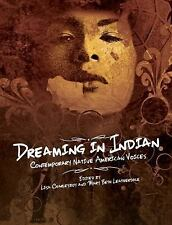 Dreaming in Indian: Contemporary Native American Voices-ExLibrary
