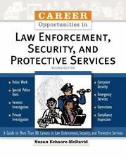 Career Opportunities In Law Enforcement, Security And Protective Services