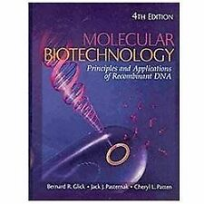 Molecular Biotechnology: Principles and Applications of Recombinant DNA 2nd Edit