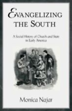 Evangelizing the South: A Social History of Church and State in Early America (R