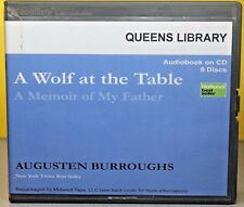 A Wolf at the Table by Augusten X. Burroughs (CD Unabridged)