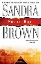 White Hot by Sandra Brown (2008, Paperback)