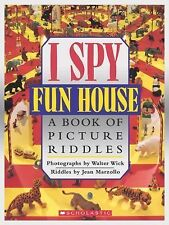 I Spy Ser.: Fun House : A Book of Picture Riddles by Jean Marzollo (1993,...