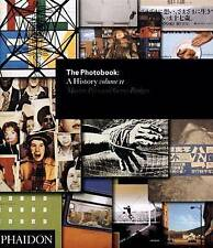 The Photobook: A History Volume II: History v. 2, Very Good Condition Book, Badg