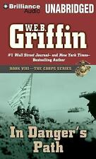 The Corps: In Danger's Path 8 by W. E. B. Griffin (2014, MP3 CD, Unabridged)