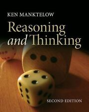 Thinking and Reasoning: An Introduction to the Psychology of Reason, Judgment an