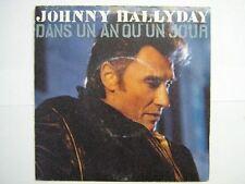 JOHNNY HALLYDAY 45 TOURS FRANCE DANS UN AN MORT SHUMAN