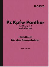 Pz Kpfw Panther A D Handbuch Beschreibung HDV Panzer D655/5 Wehrmacht WH Manual