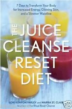 The Reset Juice Cleanse Diet 7 Days Marra St. Clair  Lori Kenyon Farley WT70549