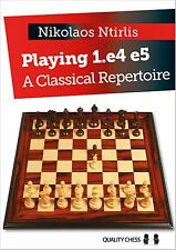 Playing 1.e4 e5. Classical Repertoire. Nikolaos Ntirlis Hardcover NEW CHESS BOOK