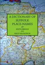 Keith Briggs and Kelly Kilpatrick, A Dictionary of Suffolk Place-Names