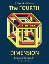 A Visual Introduction to the Fourth Dimension (Rectangular 4D Geometry) by...