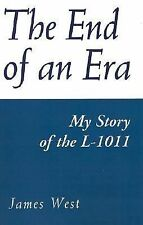NEW - The End of an Era: my story of the L-1011 by West, James