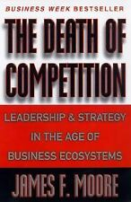 G, The Death of Competition: Leadership and Strategy in the Age of Business Ecos