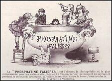 Publicité PHOSPHATINE FALIERES Aliment pour enfant vintage print ad 1899 - 10h