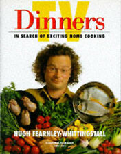 TV Dinners: In Search of Exciting Home Cooking, Hugh Fearnley-Whittingstall