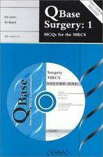 QBase: QBase Surgery Vol. 1 : MCQs for the MRCS by J. S. A. Green and S. A....