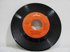 """45 RECORD 7""""- GENE CHANDLER - GIVE ME A CHANCE"""