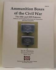 Ammunition Boxes of the Civil War By Jim R. Simmons #6000-59