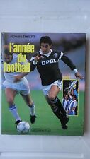 L'ANNEE DU FOOTBALL 1987 JACQUES THIBERT CALMANN LEVY FERRERI  BORDEAUX N°15