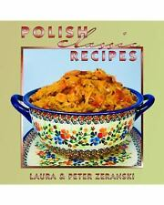 Classics: Polish Classic Recipes by Peter Zeranski and Laura Zeranski (2011,...