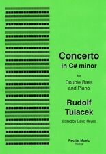 Rudolf Tulácek: Concerto in C# minor (Double Bass & Piano) RM532