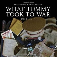 What Tommy took to War, 1914-18 (Shire General)-ExLibrary