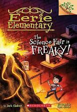 Eerie Elementary: The Science Fair Is Freaky! 4 by Jack Chaber (FREE 2DAY SHIP)