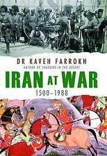 Iran at War: From the Persian Dynasties to Revolution and Conflict with the West