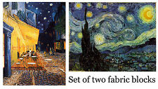 Set of TWO Van Gogh Fabric Blocks - Starry, Starry Night and Cafe Terrace