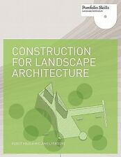 Construction for Landscape Architecture: Portfolio Skills, Robert Holden, Jamie