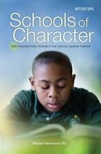 Schools of Character: Faith-Inspired Public Schools in the Catholic La-ExLibrary