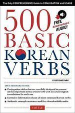 500 Basic Korean Verbs: The Only Comprehensive Guide to Conjugation and Usage (D