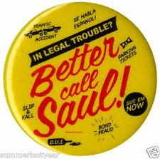 "NEW BETTER CALL SAUL 1-1/4"" PIN BACK LOGO BUTTON FREE SHIPPING"