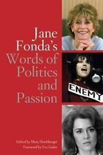 JANE FONDA'S WORDS OF POLITICS AND PASSION NEW PAPERBACK BOOK