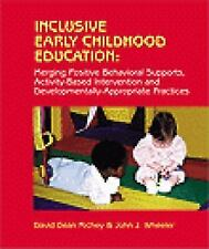 Inclusive Early Childhood Education: Merging Positive Behavioral Supports, Activ