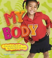 My Body: A Fun Way to Find Out All the Facts About Your Body-ExLibrary