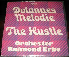 "Orchester Raimond Erbe, Dolannes Melodie, The Hustle, VG/VG++ 7"" Single 0870-2"