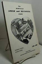 The Hartville Amish and Mennonite Story 1905-1980 by Elmer S Yoder & Paton Yoder