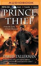 Tales of Easie Damasco: Prince Thief 3 by David Tallerman (2015, MP3 CD,...