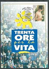 2000 ITALIA CARTOLINA SPECIALE TRENTA ORE PER LA VITA - ED