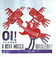 Oi! A Nova Musica Brasileira! by Various Artists (CD, 2010, 2-Discs) Like New