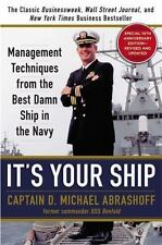 It's Your Ship: Management Techniques from the Best Damn Ship in the Navy, 10th