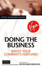 Doing the Business: Boost Your Company's Fortunes (Virgin Business Guides) David