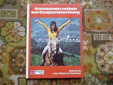 Amazonen reiten zur Gespensterburg großes Schneider-Buch 1977