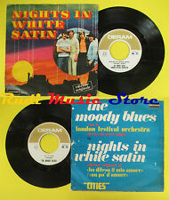 LP 45 7'' THE MOODY BLUES Nights in white satin Cities italy DERAM no cd mc dvd