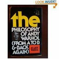 The Philosophy of Andy Warhol : From A to B and Back Again by Warhol, Andy, Acce