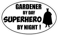 GARDENER BY DAY SUPERHERO - Garden / Plants / Landscape Vinyl Sticker 16cm x 9cm