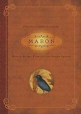 Llewellyn's Sabbat Essentials: Mabon : Rituals, Recipes and Lore for the...